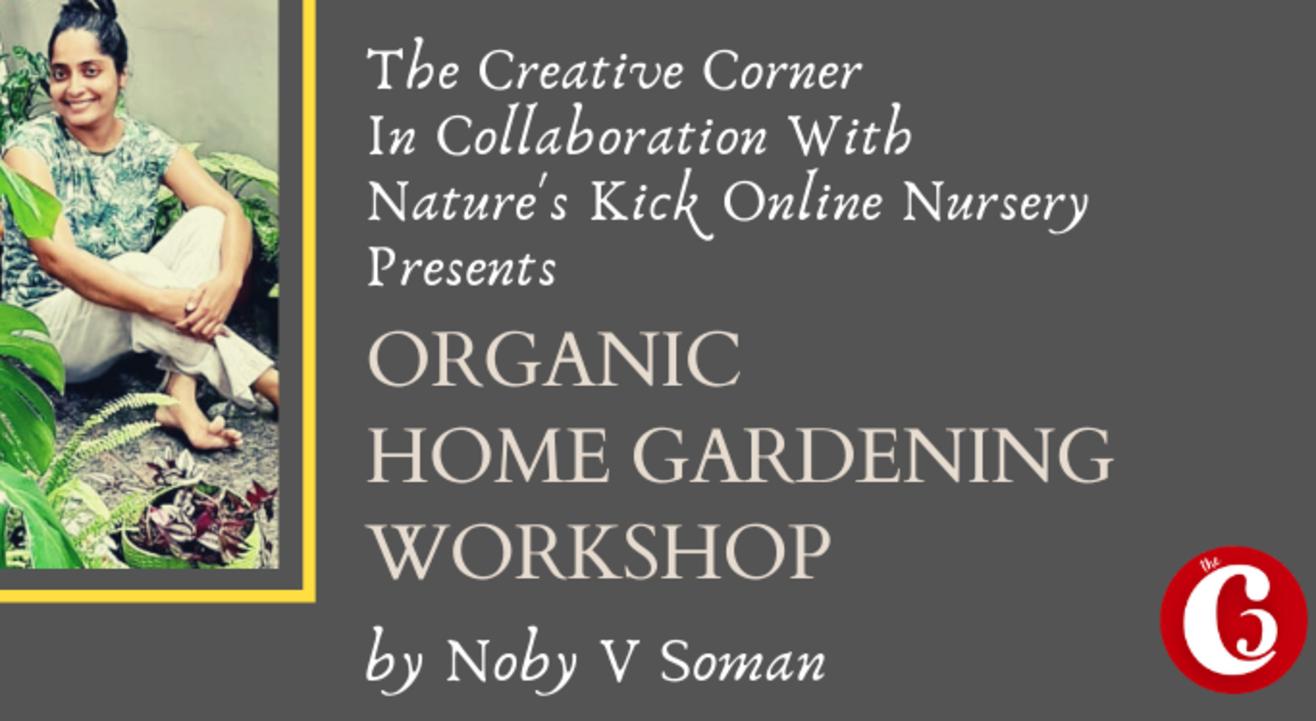 Organic Home Gardening Workshop