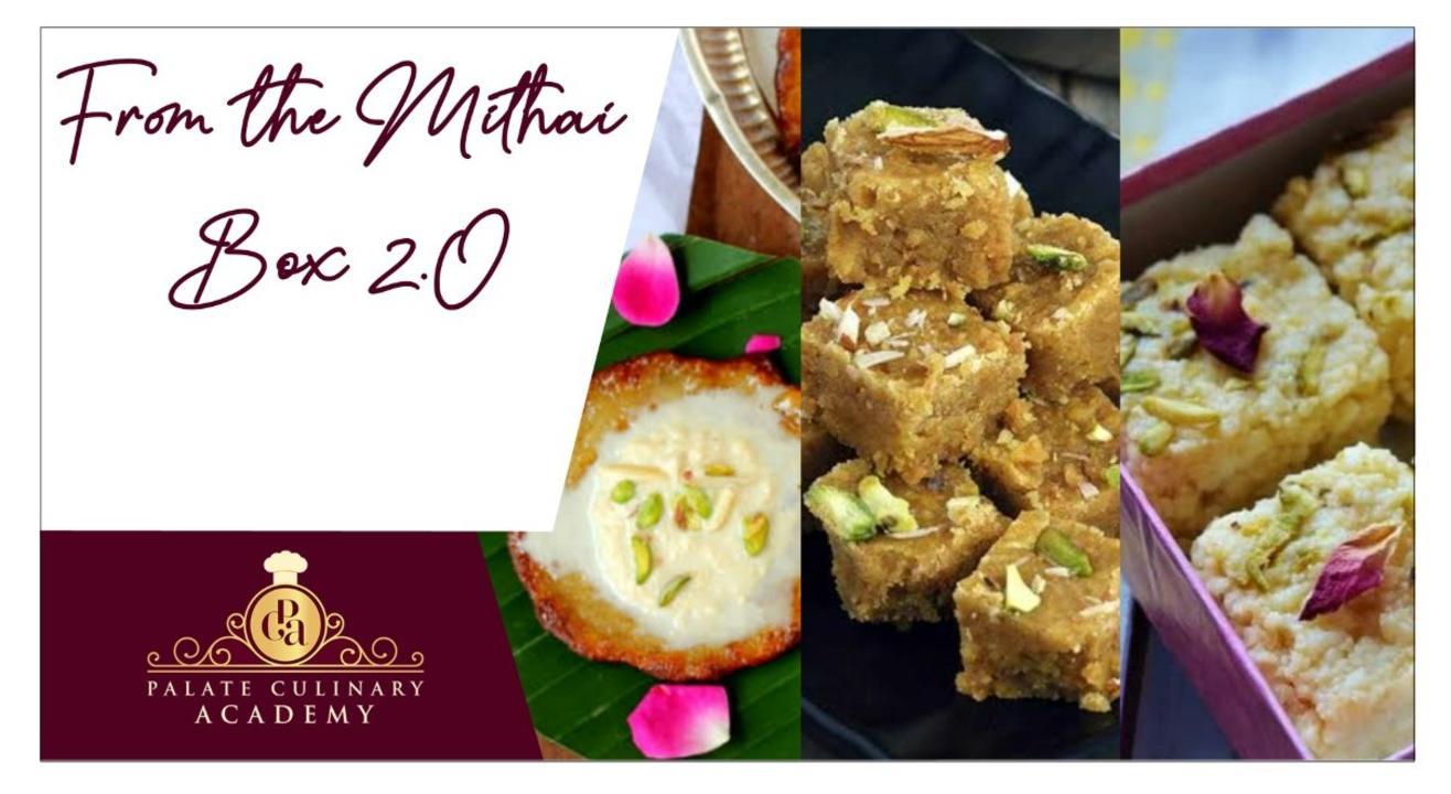 From the Mithai Box 2.O with Rakhee Vaswani