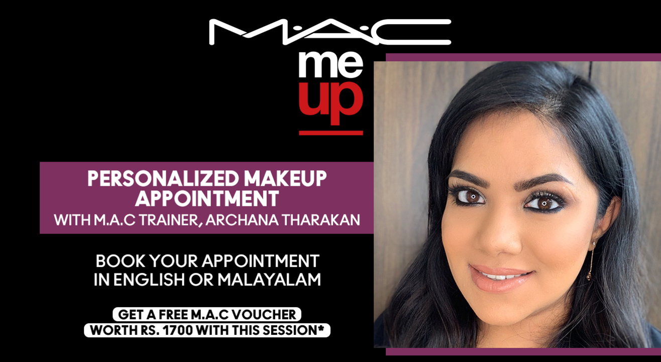 Personalized Makeup Appointment with Archana Tharakan | M.A.C Cosmetics