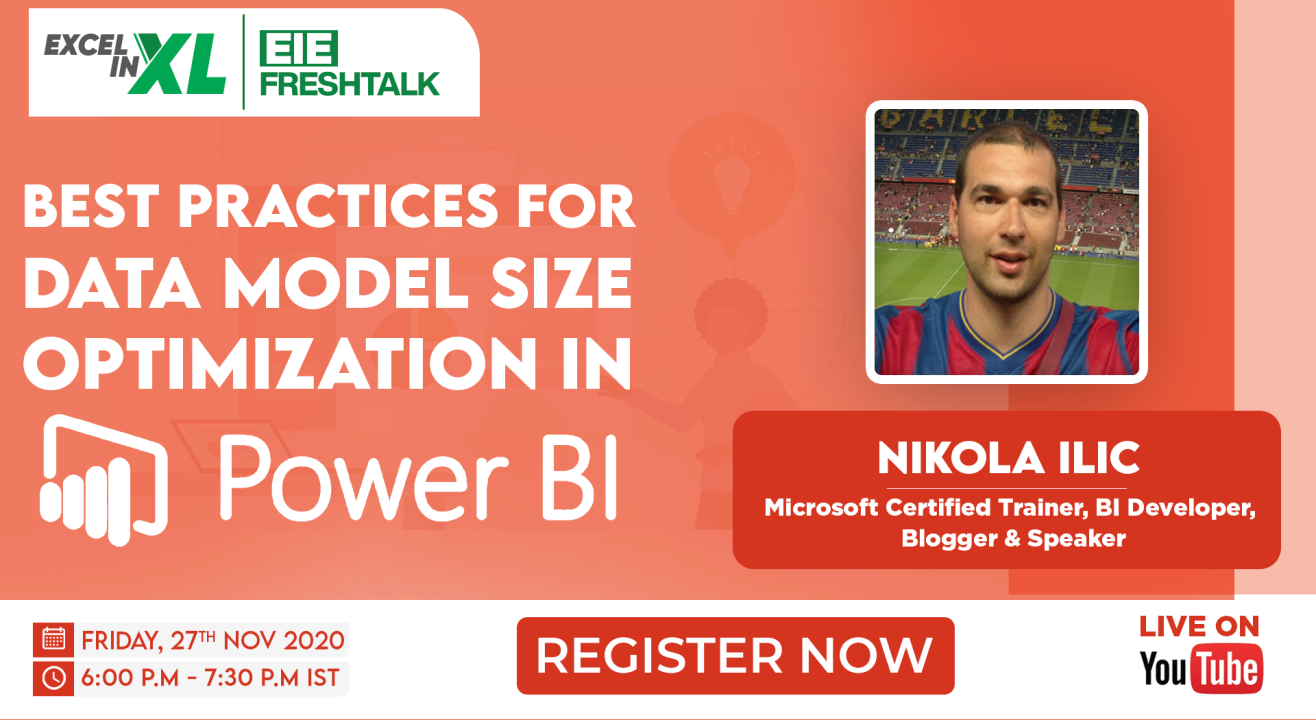 Best Practices for Data Model size optimization in Power BI by Nikola Ilic | #EiEFreshTalk by Excel in Excel