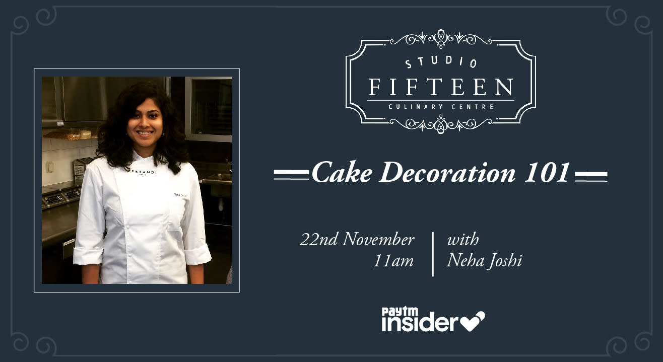 Studio Fifteen | Cake Decoration 101 with Chef Neha Joshi
