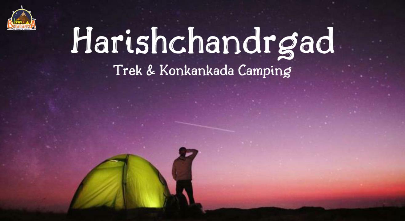 Harishchandragad Trek & Konkankada Camping