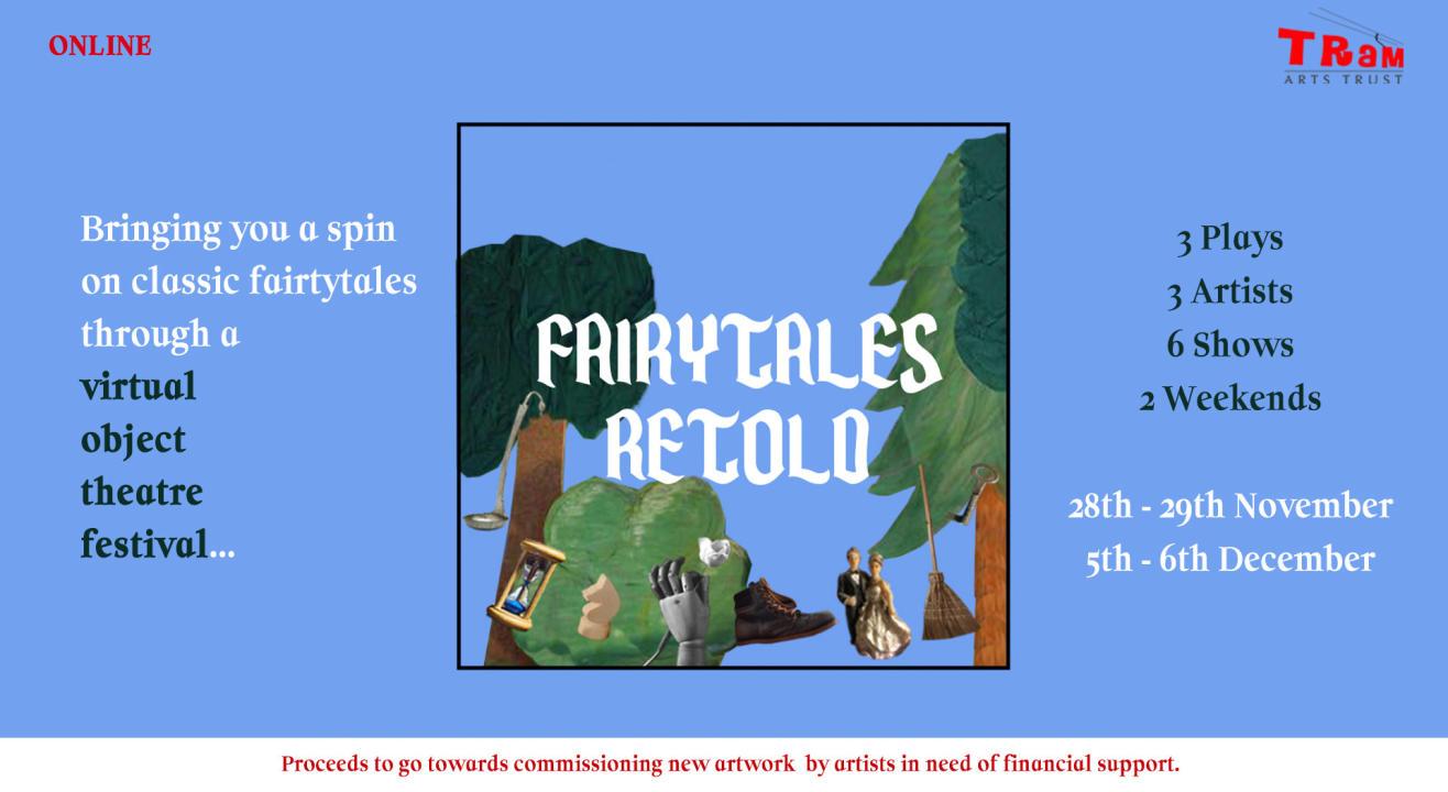 FAIRYTALES RETOLD - A Virtual Object Theatre Festival