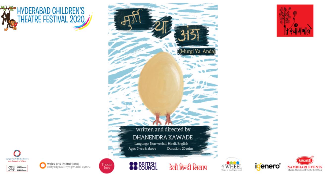 """Hyderabad Children's Theatre Festival 2020 Presents """"Murgi Ya Anda"""""""