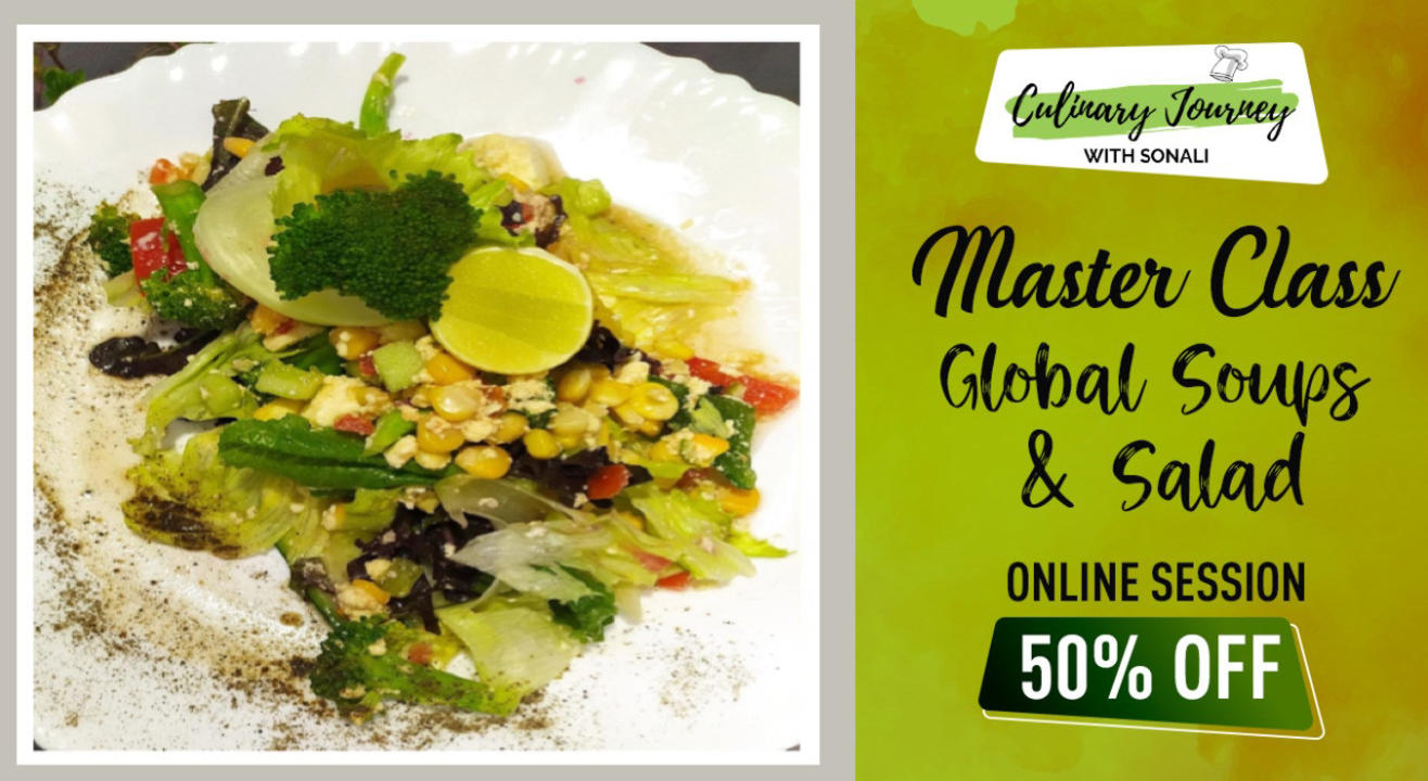 MASTER CLASS- Global Soups & Salads