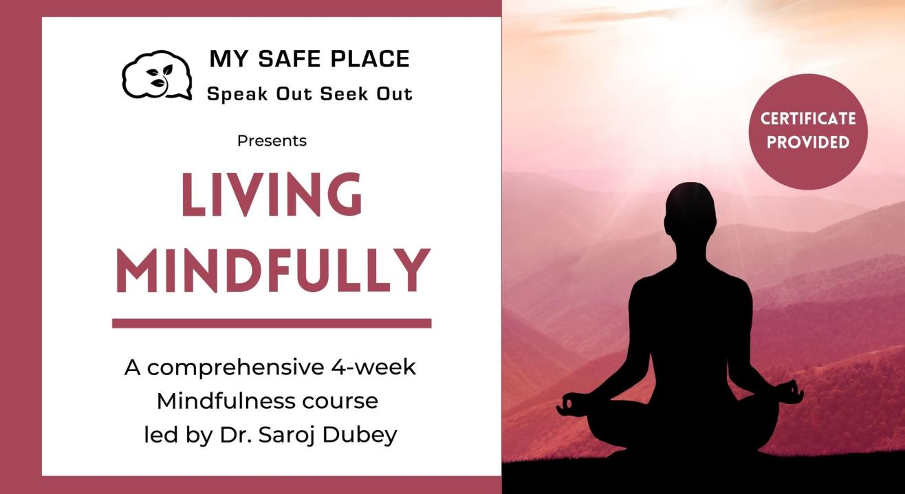 Living Mindfully - A Mindfulness Course