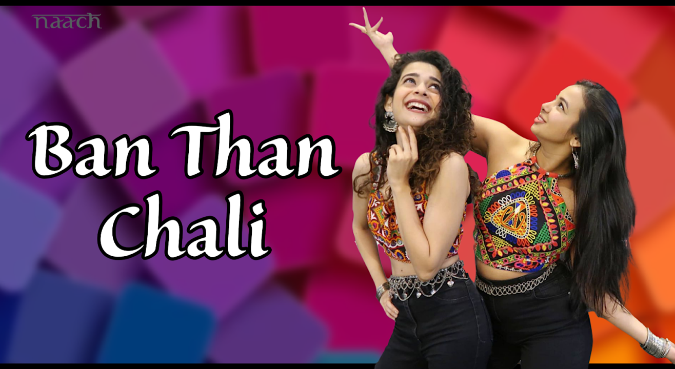 Team Naach - Ban Than Chali (Weekend Workshop)