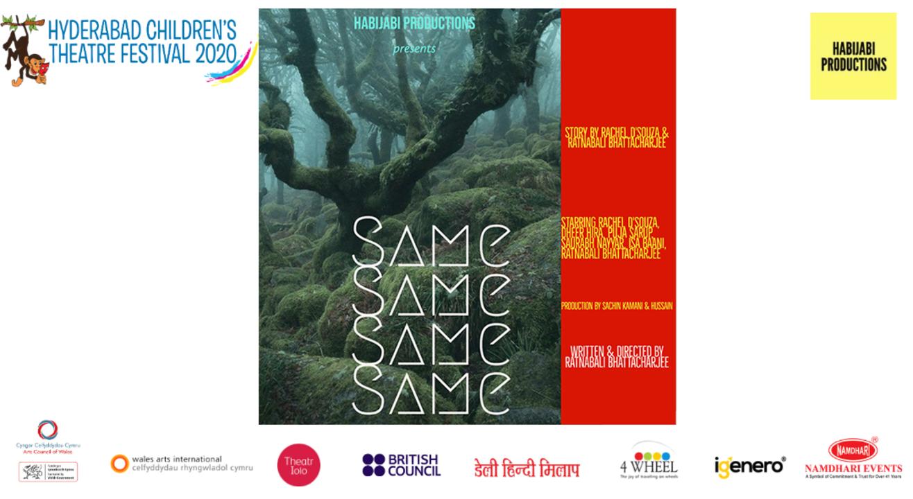 "Hyderabad Children's Theatre Festival 2020 Presents ""Same Same Same Same"" by Habijabi Productions"