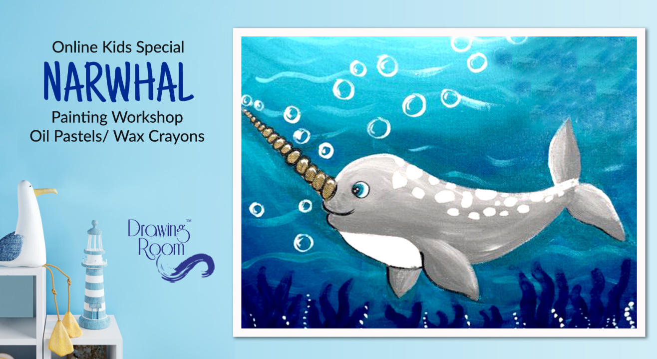 Online Kids Special Narwhal Painting Workshop by Drawing Room
