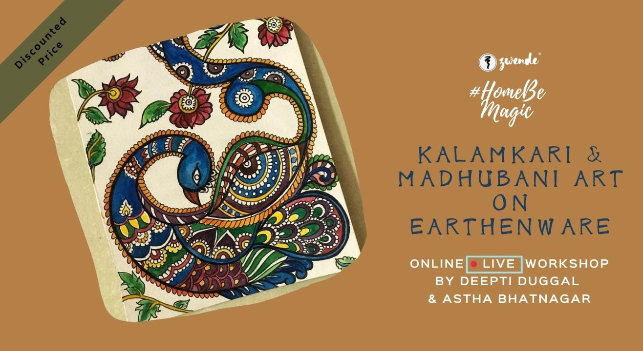 Kalamkari & Madhubani Art on Earthenware [Online Live Workshop]