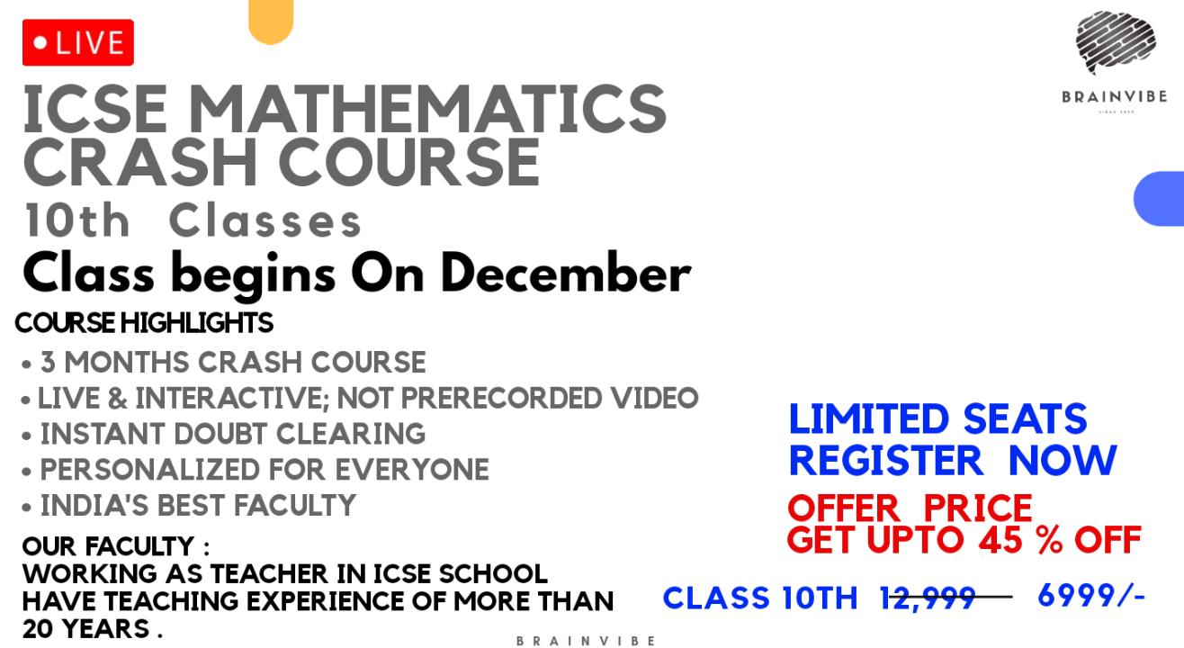 ICSE Mathematics Crash Course ( Class 10 th )