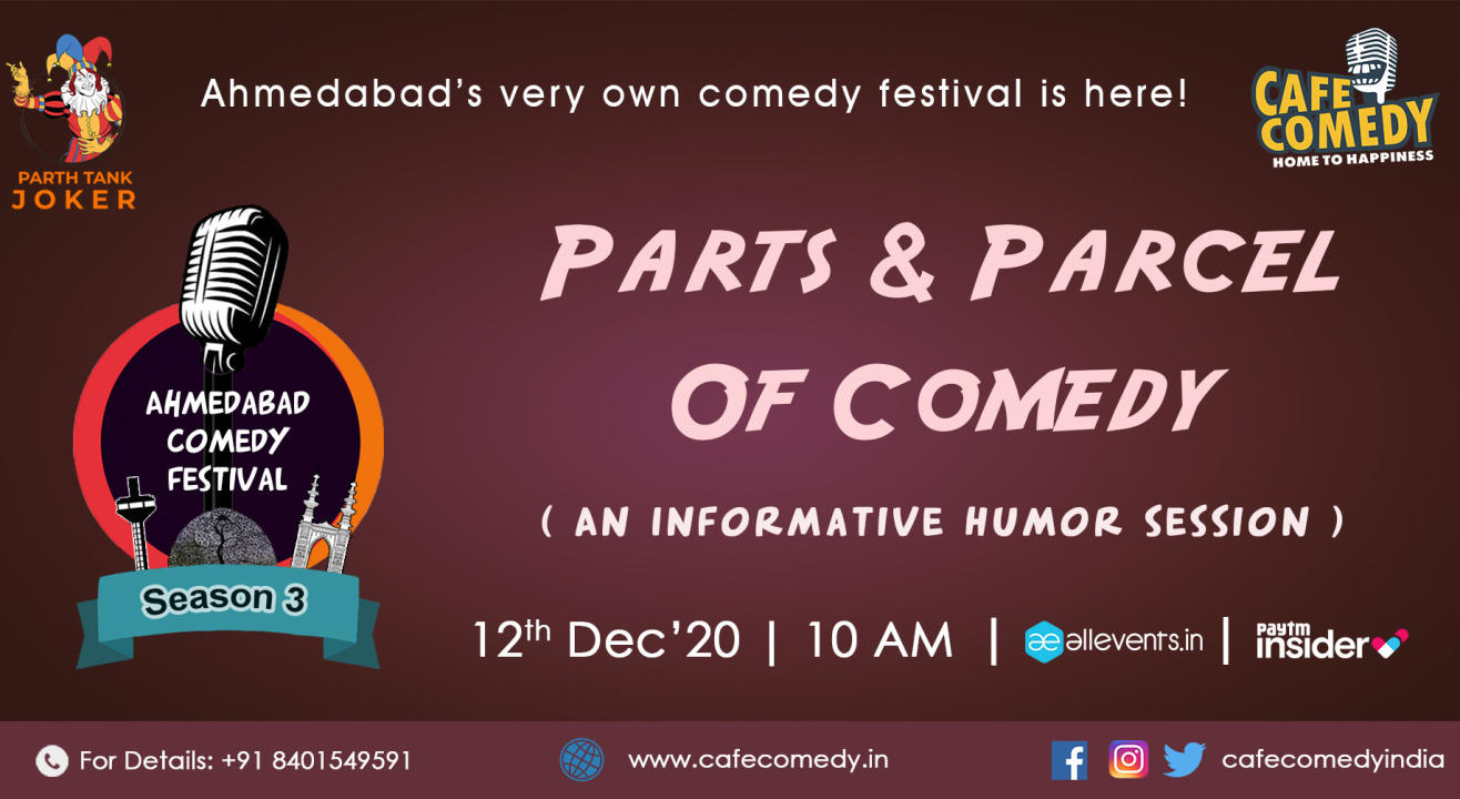 Parts & Parcel of Comedy : An Informative Humor Session