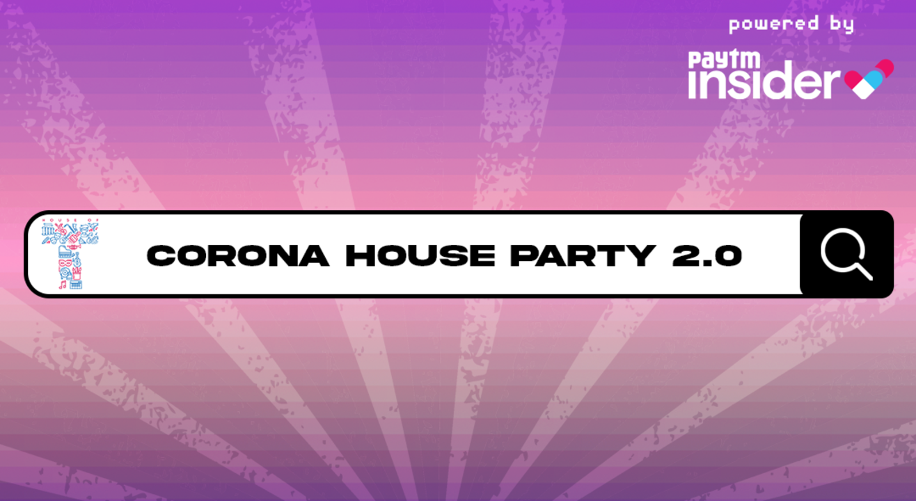 House of T presents Corona House Party 2.0 - Dec 6