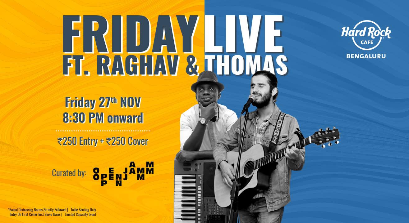 Friday Live Ft Raghav & Thomas