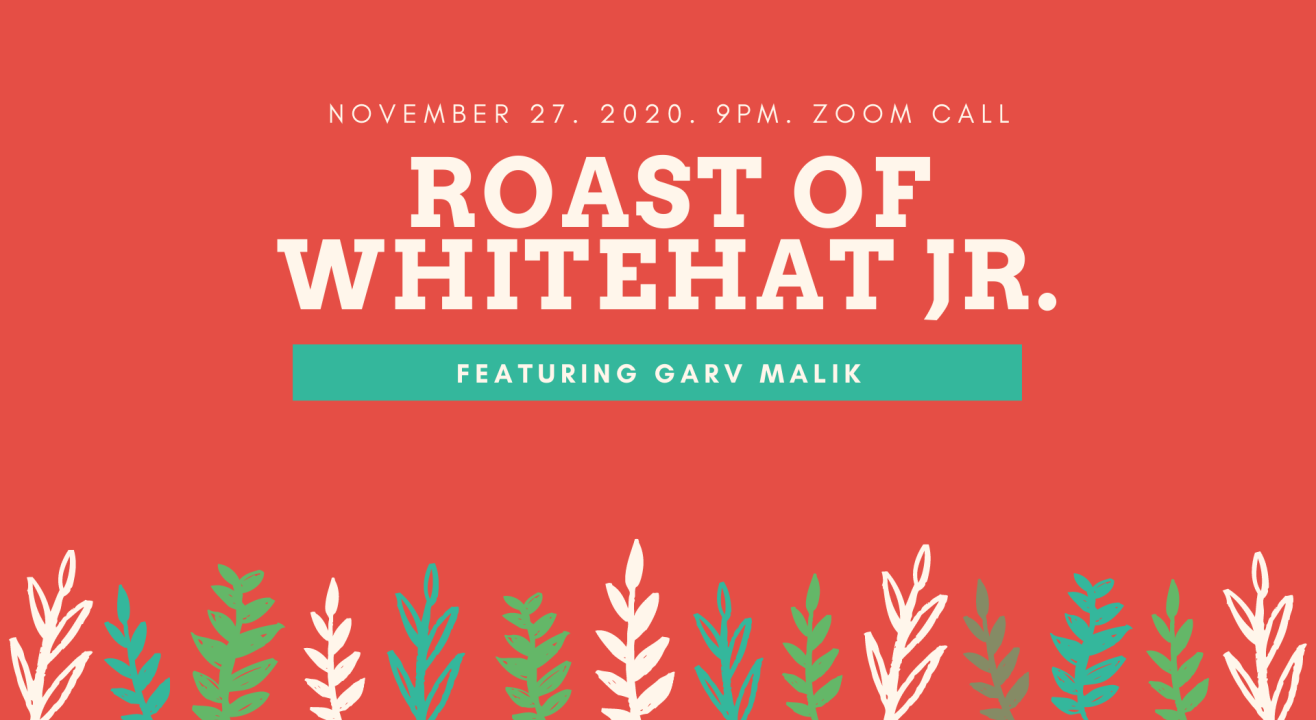 Roast of Whitehat Jr. Feat Garv Malik