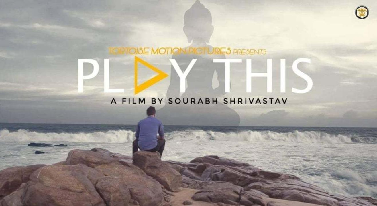 Play This | A Film By Sourabh Shrivastav | Matinee Show