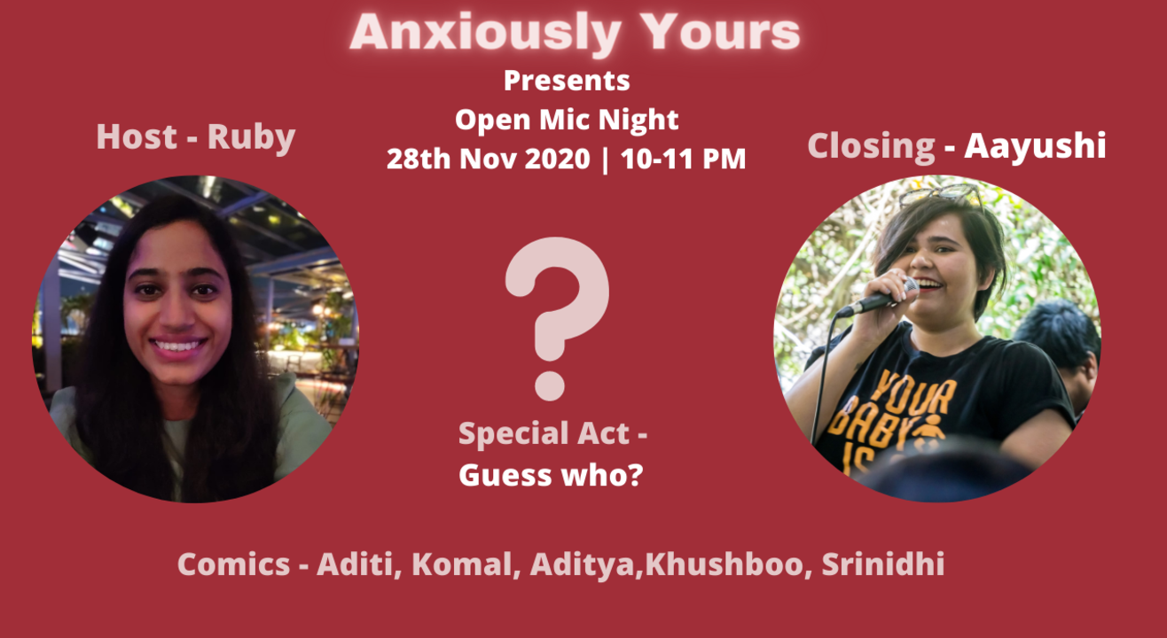 Open Mic Night by Anxiously Yours