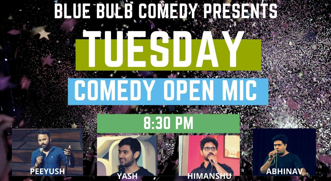 Tuesday Comedy Open Mic