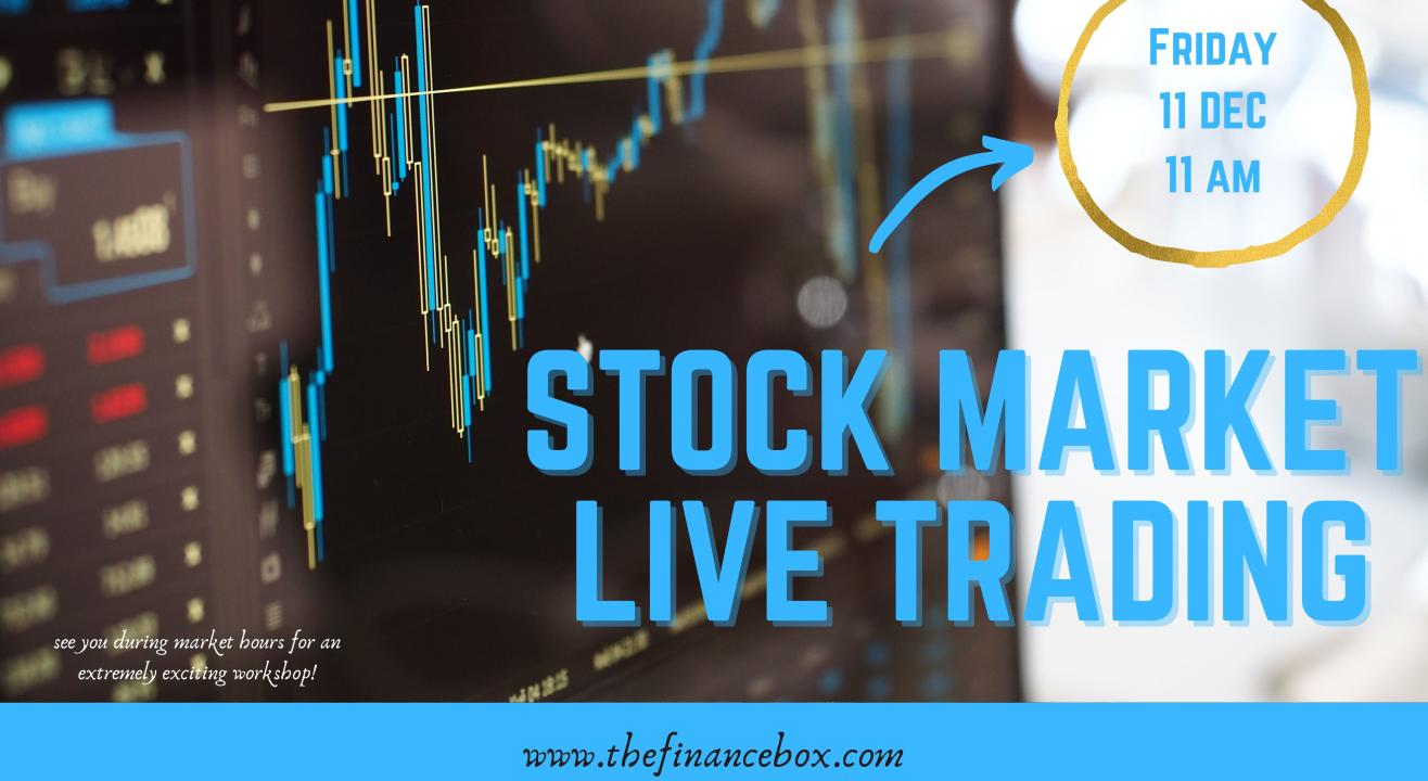Stock Market LIVE Trading Workshop by The Finance Box