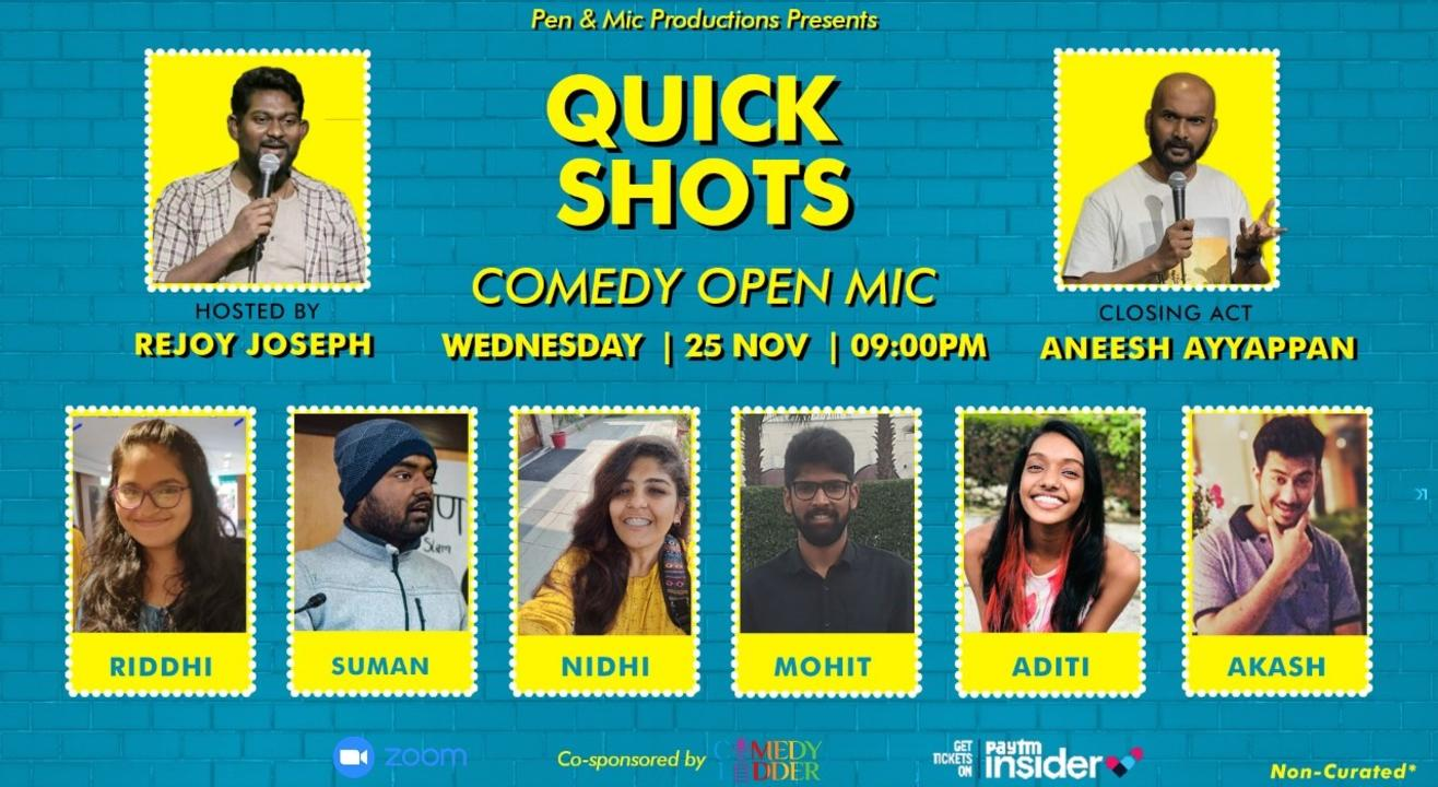 Quick Shots: Non-Curated Open Mic