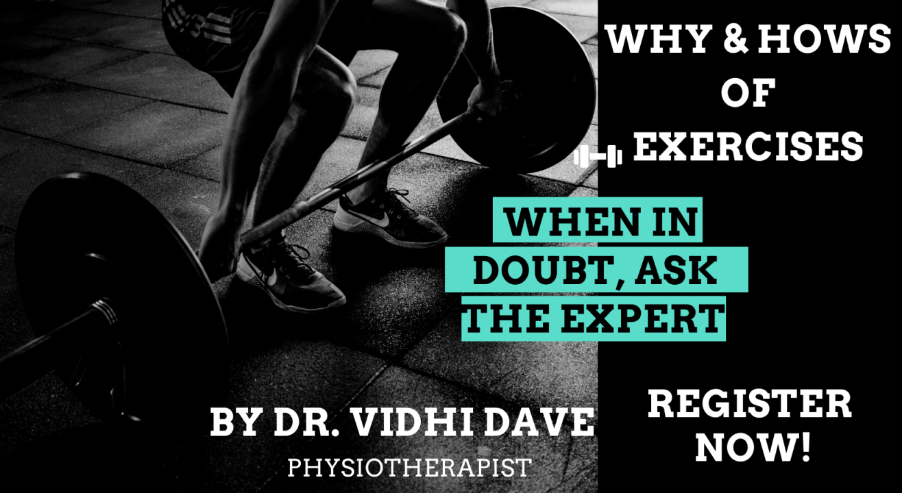 WHYs & HOWs of Exercises | For Beginners | Dr. Vidhi Dave