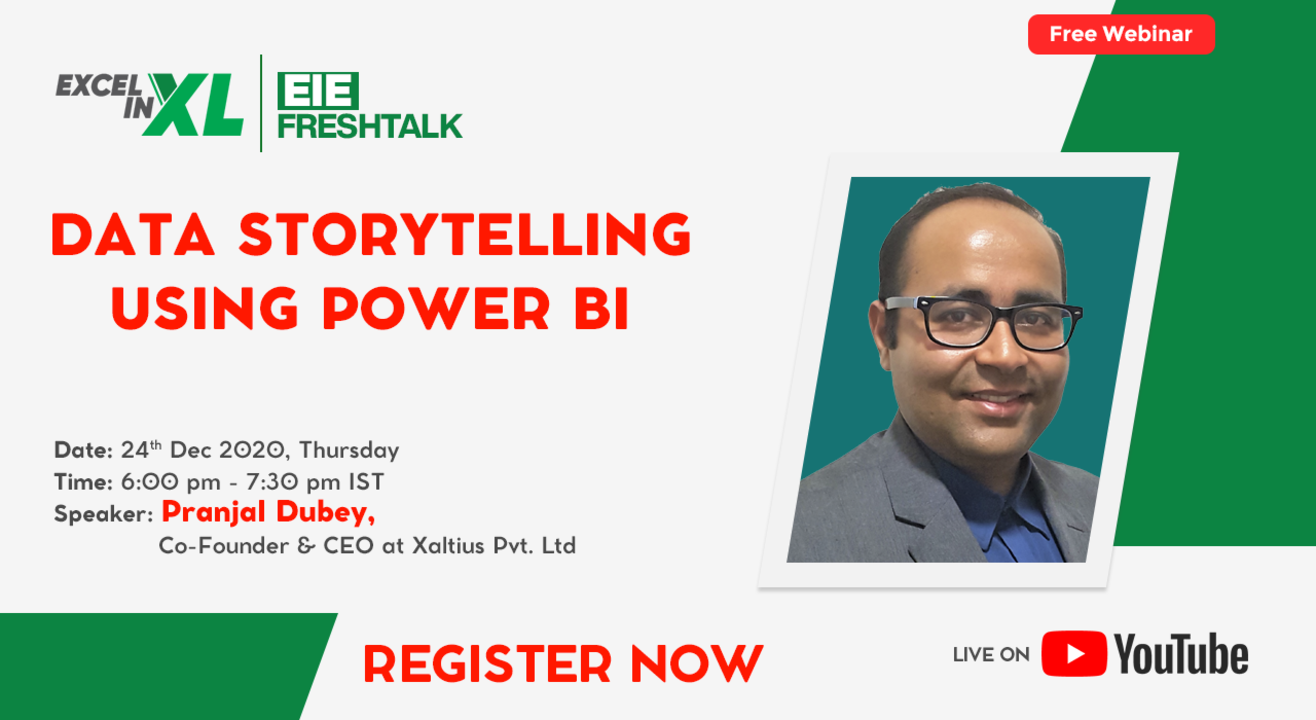 Data Storytelling using Power BI by Mr. Pranjal Dubey | #EiEFreshTalk by Excel in Excel