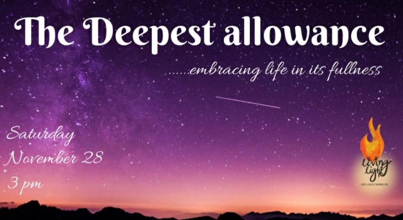 Open Session: The Deepest Allowance