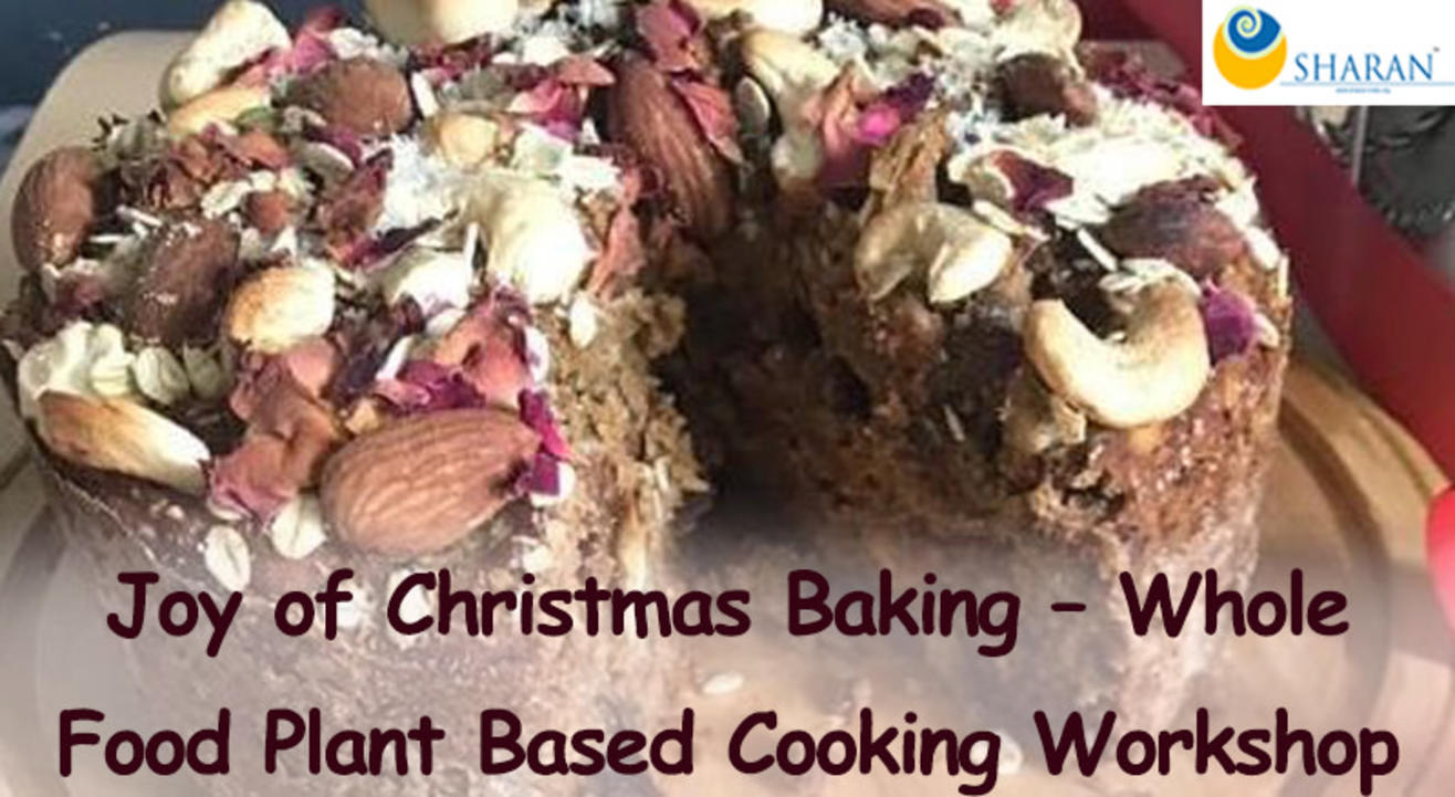 Joy of Christmas Baking – Whole Food Plant Based Cooking Workshop