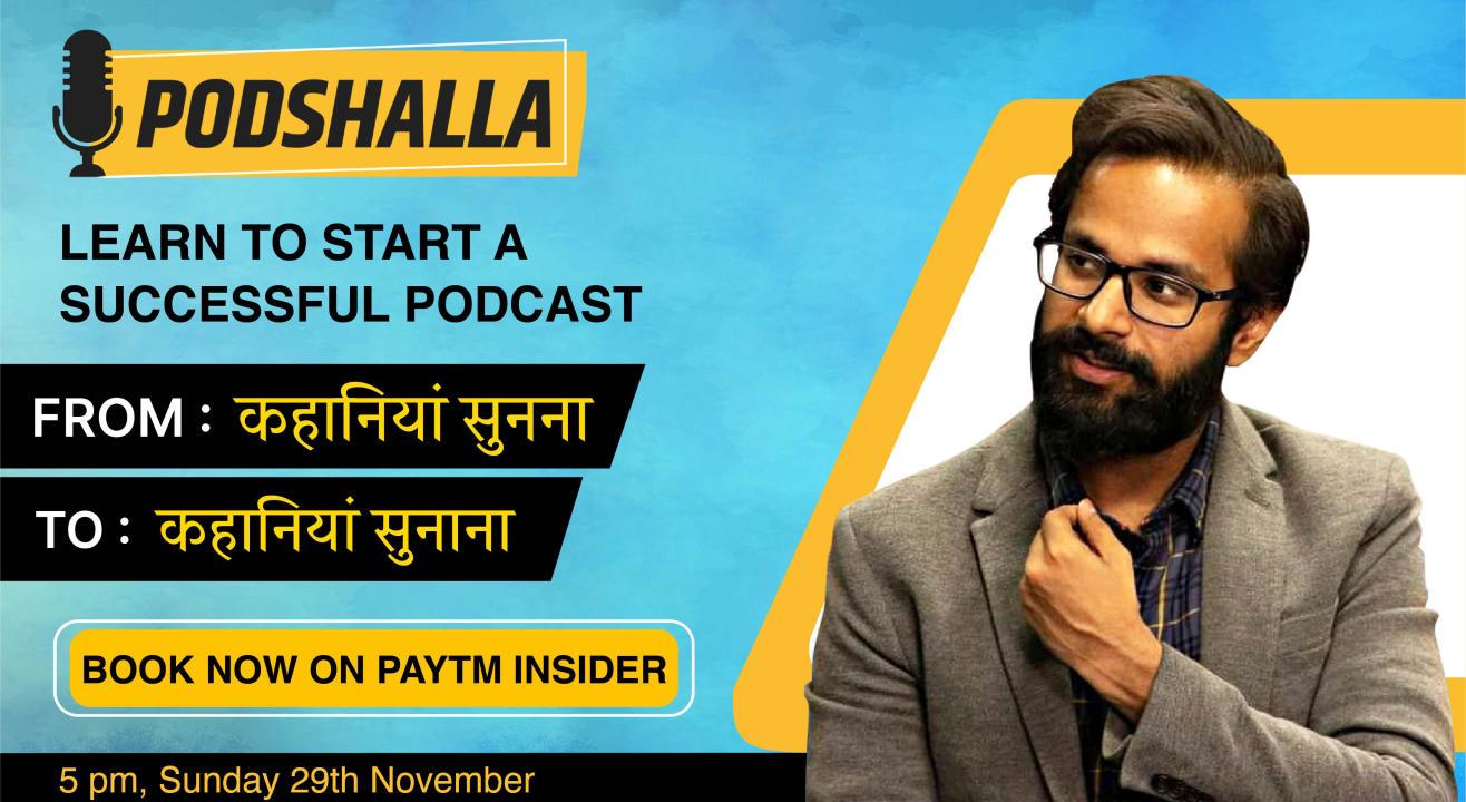Podshalla- Podcasting ki Pathshala