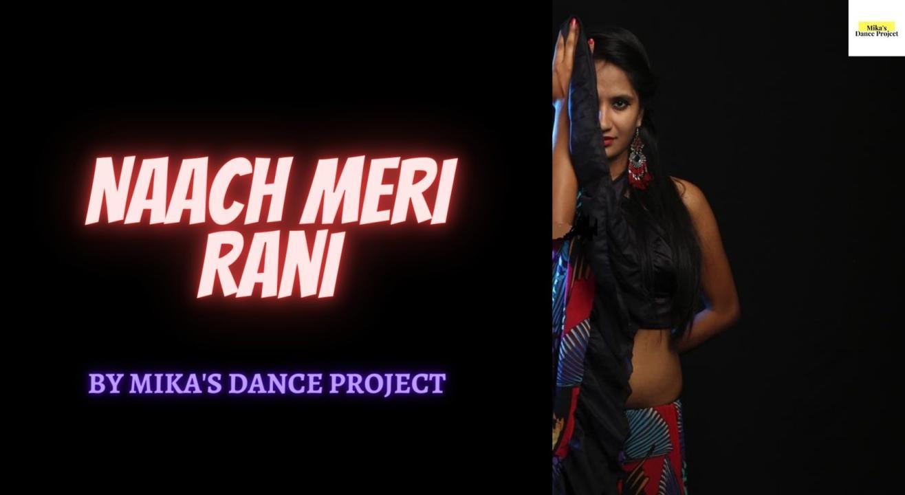 Naach Meri Rani Choreography Workshop