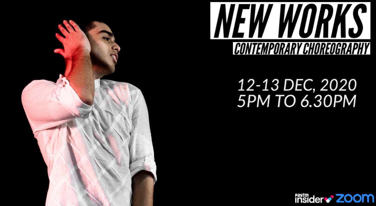 New Works | Contemporary Choreography with Jainil Mehta