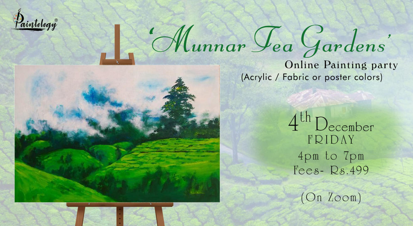 'Munnar Tea Gardens' Painting Party