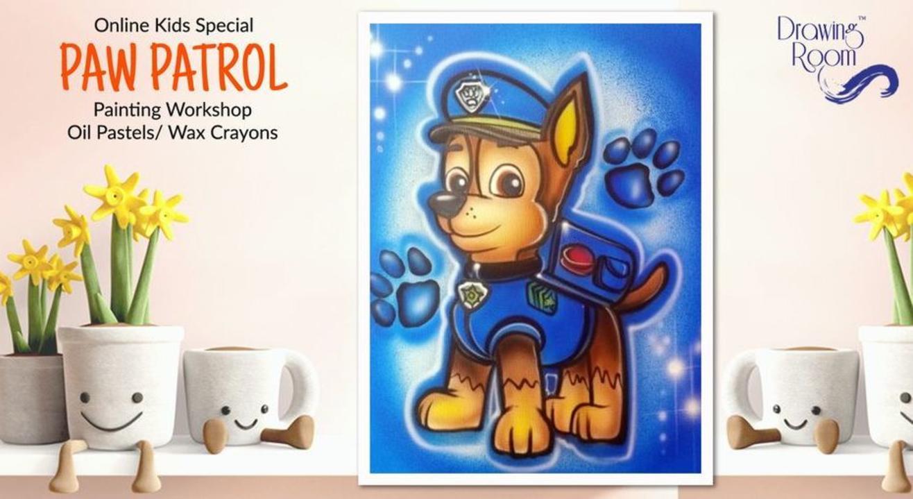 Online Kids Special Paw Patrol Painting Workshop by Drawing Room