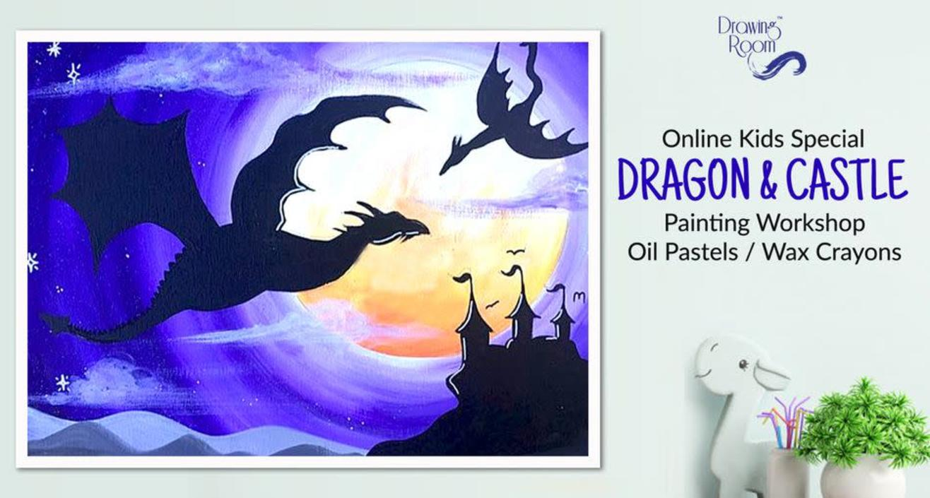 Online Kids Special Dragon & Castle Painting Workshop by Drawing Room