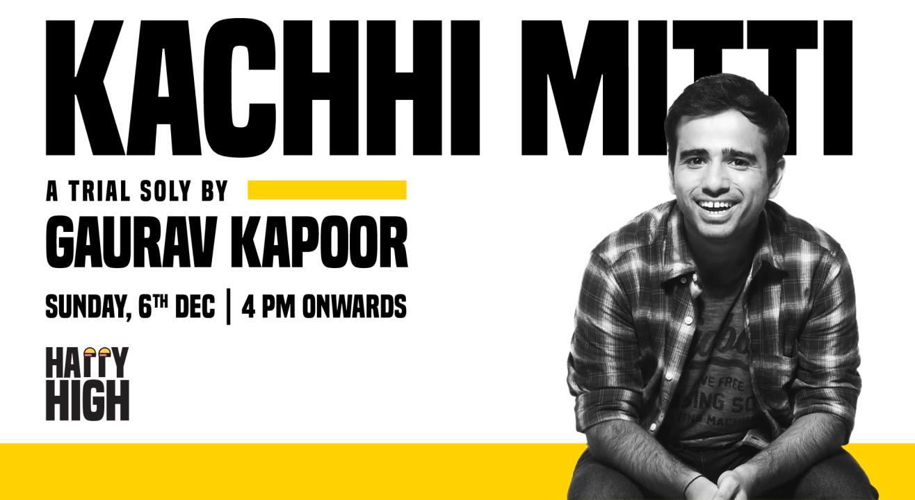 Kacchi Mitti By Gaurav Kapoor