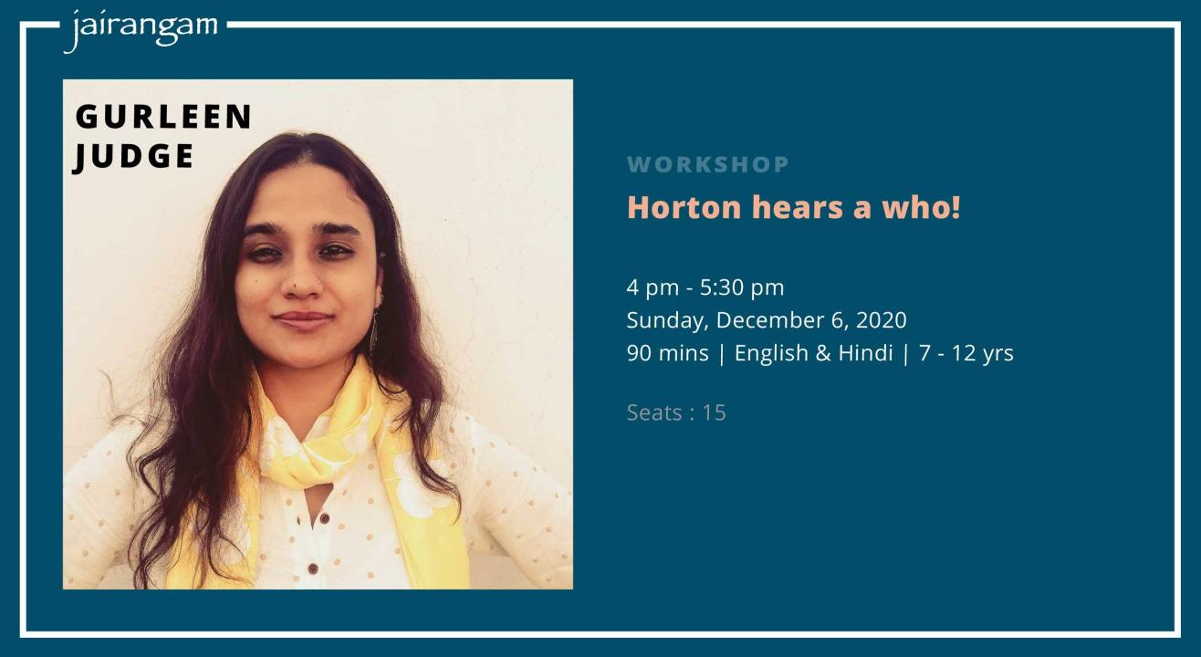 Workshop : Horton hears a who! with Gurleen Judge