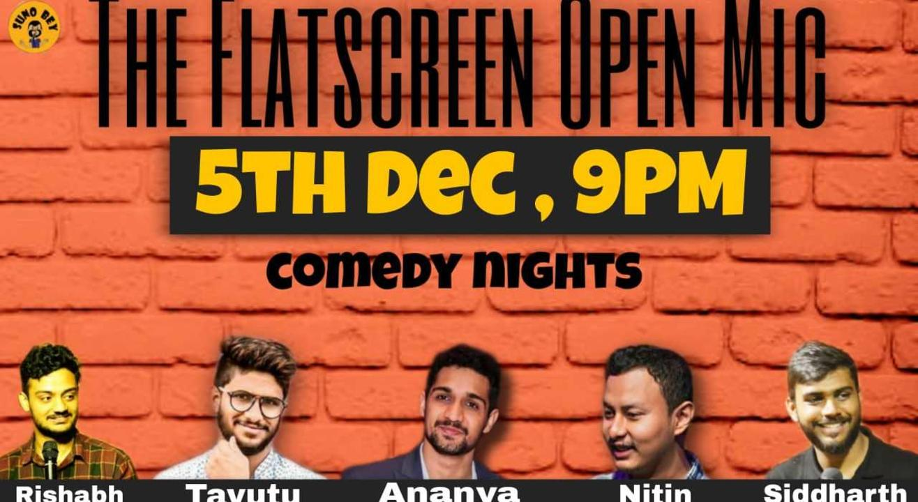 Comedy Nights : A Flat Screen Open Mic