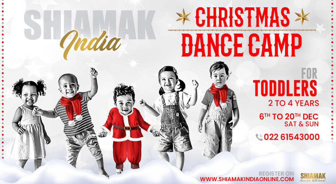 SHIAMAK Christmas Dance Camp - For Toddlers & Preschoolers (2 to 4 years)