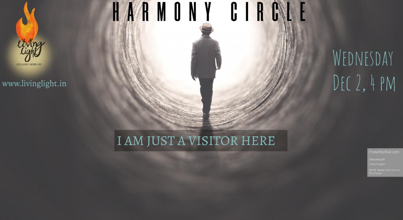 Harmony Circle - I am just a visitor here