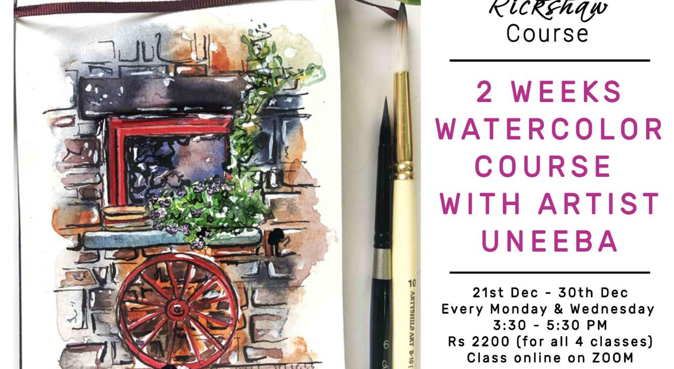 2 - Weeks Watercolour Course with Uneeba