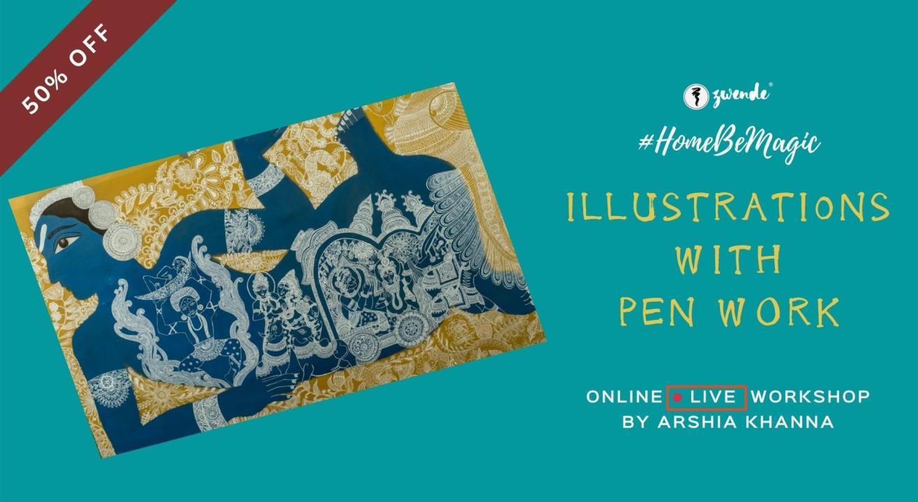 Illustrations with Pen Work [Online Live Workshop]