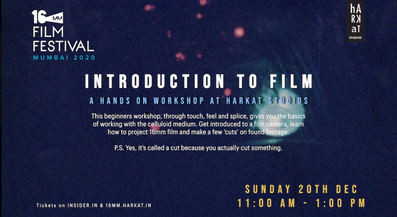 Introduction to Film: A Hands On Workshop