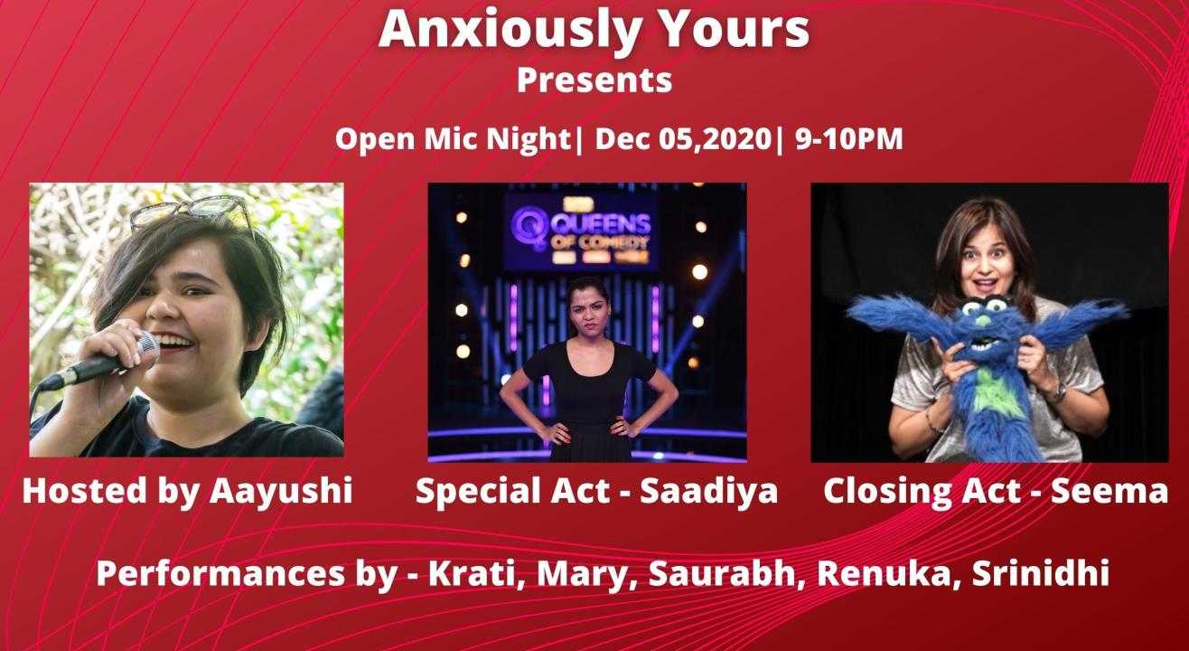 Anxiously Yours presents Open Mic Night.