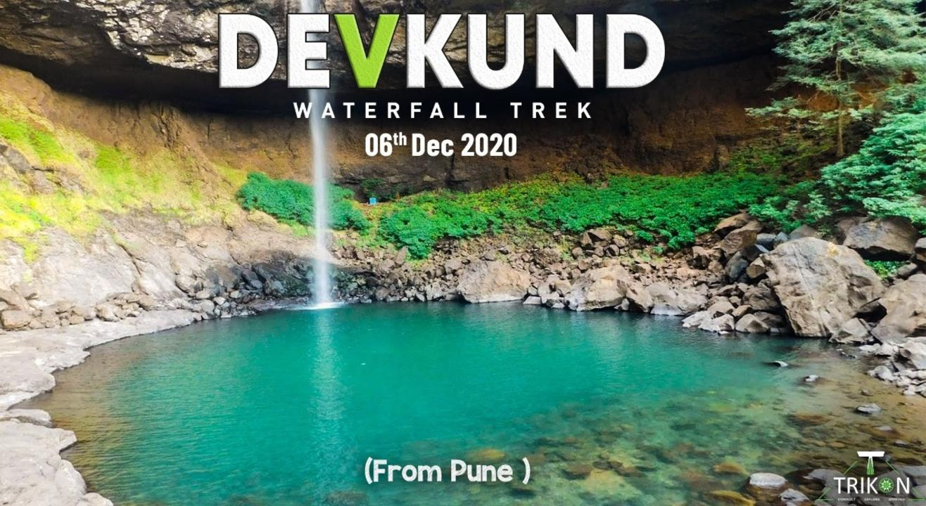 One Day Trek to Devkund Waterfall From Pune