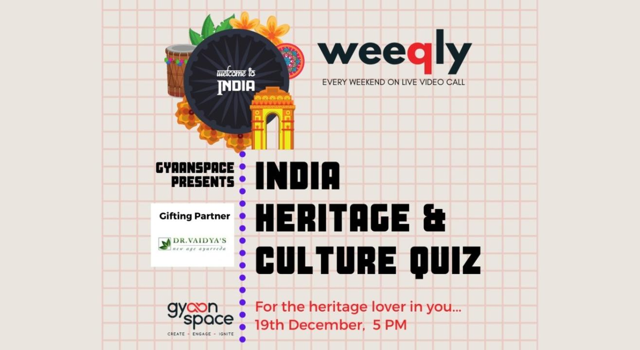 India- Heritage & Culture Quiz by Gyaanspace