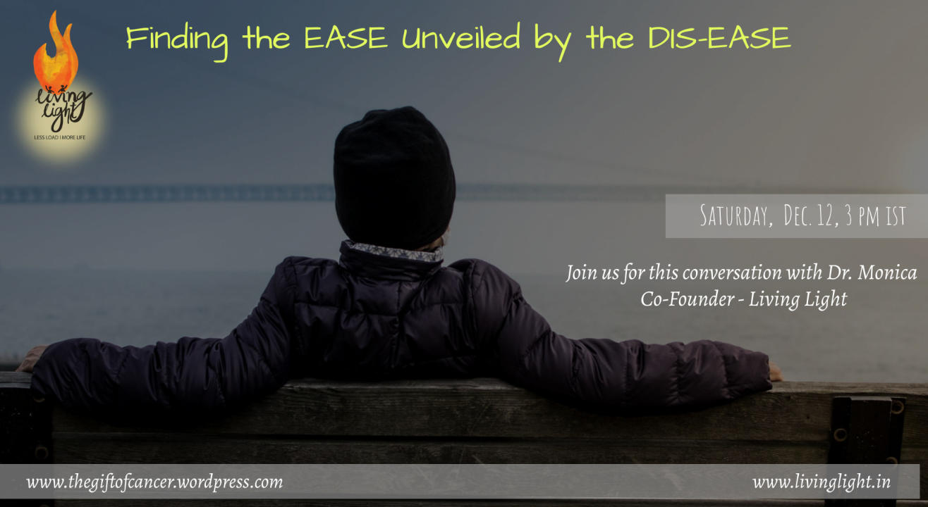 Finding the Ease unveiled by Dis-ease