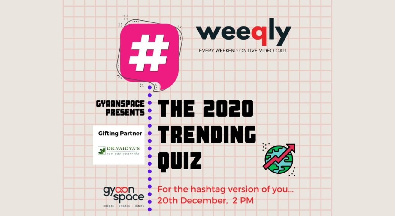 The 2020 Trending Quiz by Gyaanspace