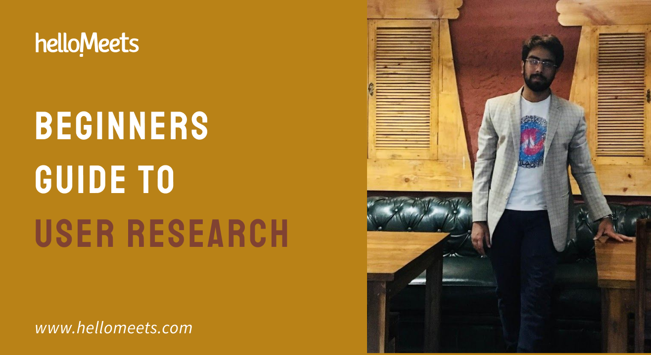Beginners Guide to User Research