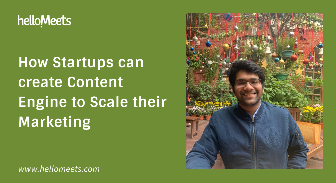 How Startups can Create Content Engine to Scale their Marketing