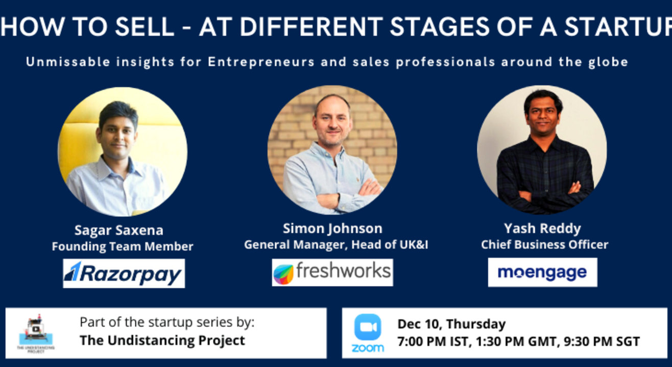 How to sell at various stages at a startup - a Masterclass in Sales by startup visionaries